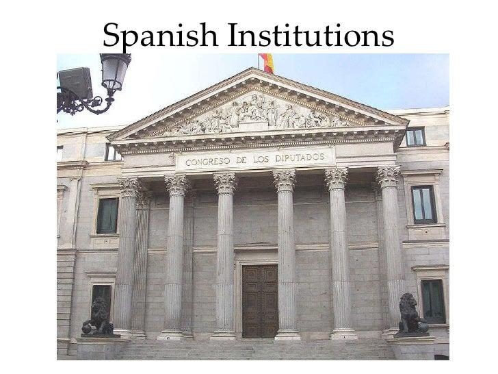 Spanish Institutions