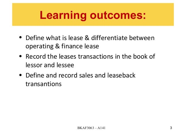 accounting for leases 3 In brief the new lease accounting standard, released by fasb in early  based  on asc 842-10-15-3 and 842-10-15-4, the lessee must have.