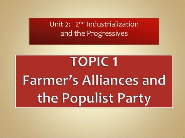 Unit 2: 2nd Industrialization and the Progressives