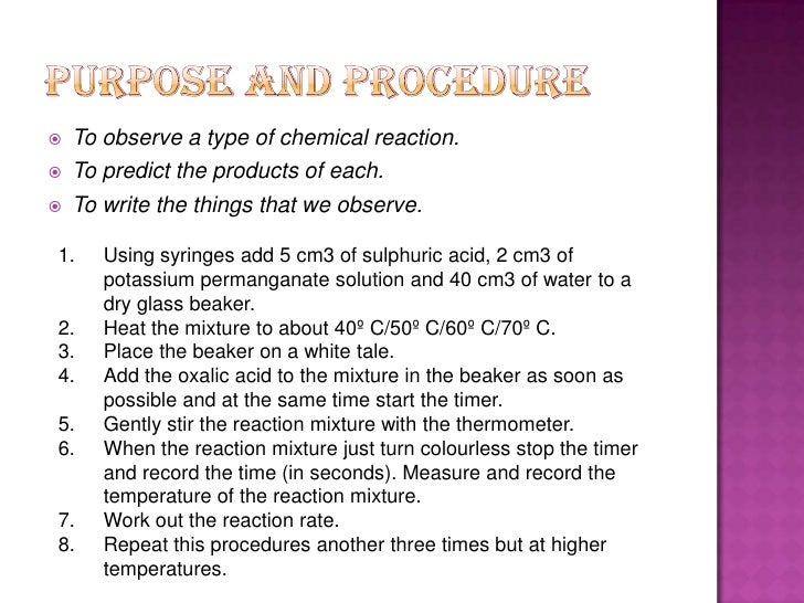 rate of reaction of potassium permanganate and oxalic acid essay The effect of temperature will be determined by observing the reduction of potassium permanganate by oxalic acid, according to the equation:  the reaction rate of.