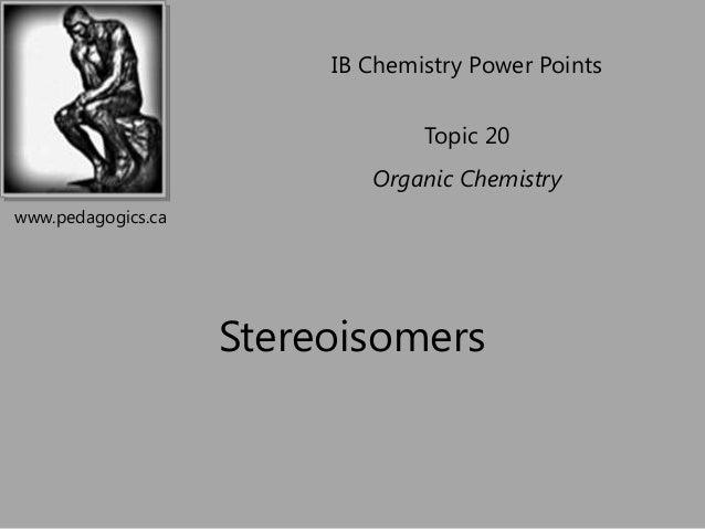 IB Chemistry Power Points                                 Topic 20                            Organic Chemistrywww.pedagog...
