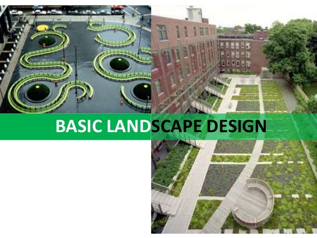 Topic 2 basic landscape design - Garden design basics ...
