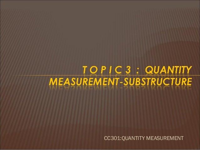 CC301:QUANTITY MEASUREMENT
