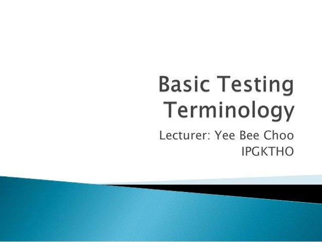 Lecturer: Yee Bee Choo IPGKTHO