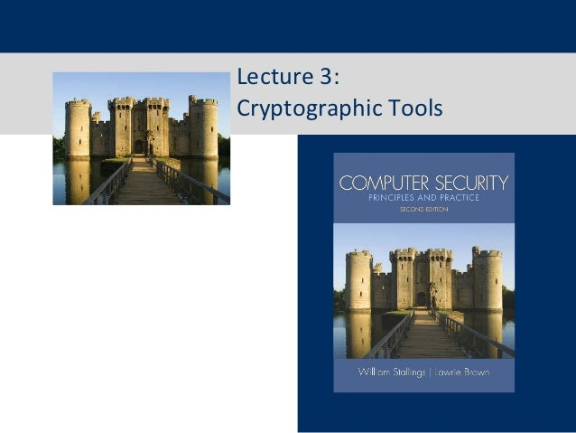 Lecture 3:Cryptographic Tools