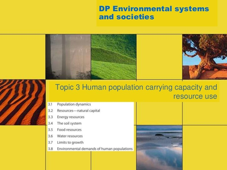 DP Environmental systems            and societiesTopic 3 Human population carrying capacity and                           ...