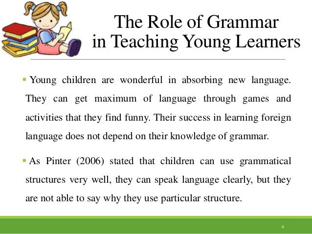 the role of teaching grammar in school 3 the role of grammar 3 current educational problems in taiwan 4 grammar translation method 5 teacher-centered instruction 5 competition and individualistic learning mode 6 the limitations of grammar in writing improvement 7 teachers' perspectives toward grammar teaching in taiwan.