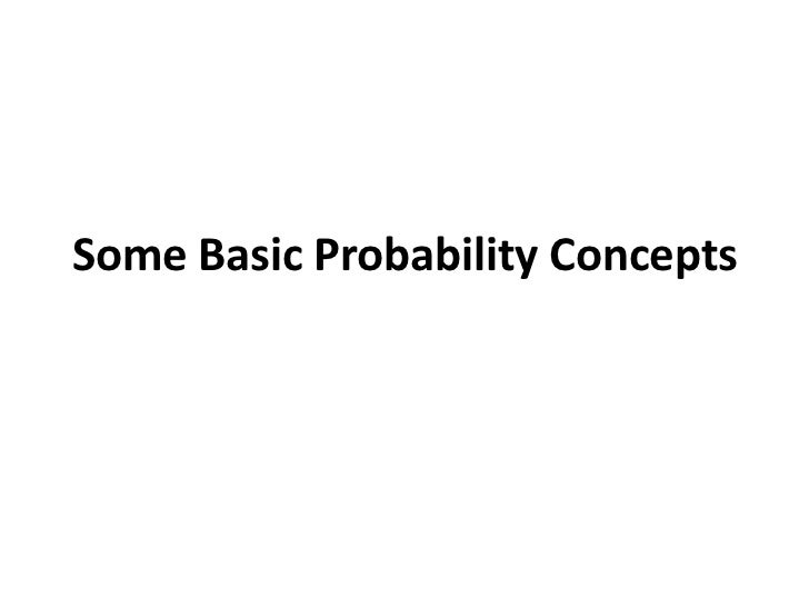 Some Basic Probability Concepts