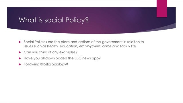 Examples Of Social Policy >> Topic 7 Social Policy