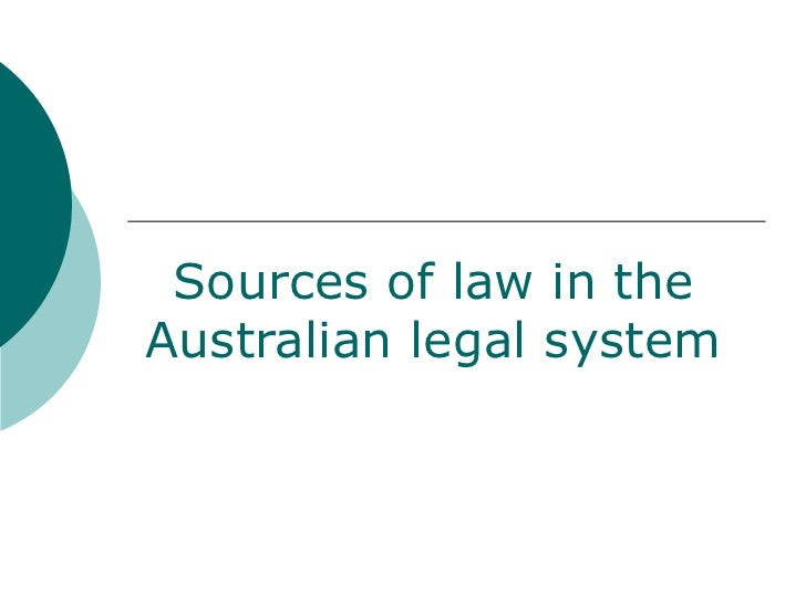 Sources of law in the Australian legal system