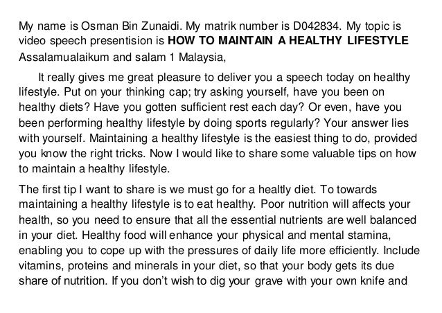 My name is Osman Bin Zunaidi. My matrik number is D042834. My topic is video speech presentision is HOW TO MAINTAIN A HEAL...