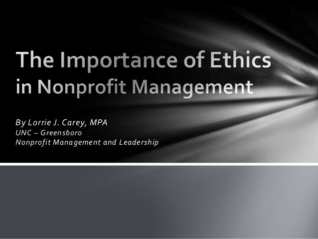 By Lorrie J. Carey, MPA UNC – Greensboro Nonprofit Management and Leadership