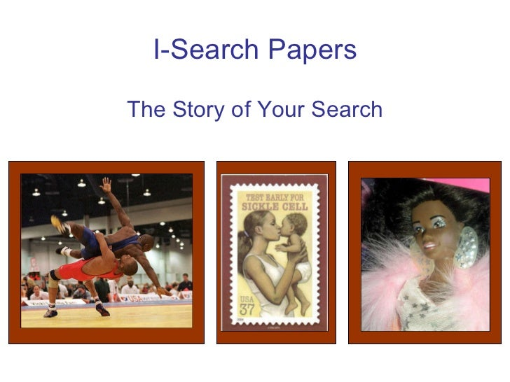 I-Search Papers The Story of Your Search