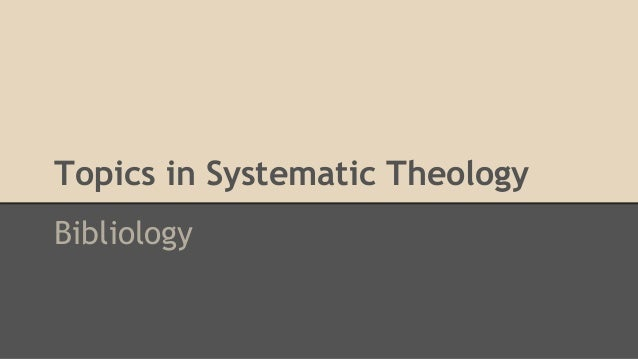 Topics in Systematic Theology Bibliology