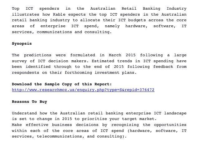 Top  ICT  spenders  in  the  Australian  Retail  Banking  Industry illustrateshowKableexpectsthetopICTspend...