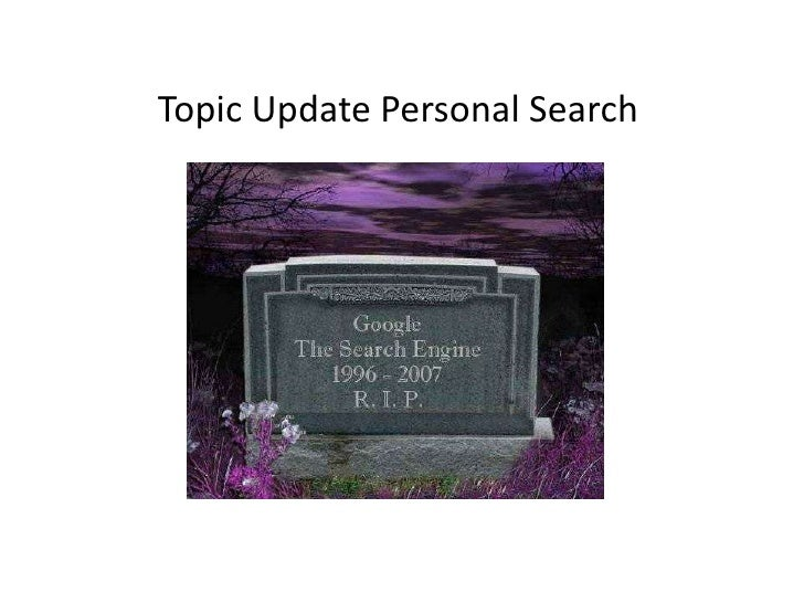 Topic Update Personal Search<br />