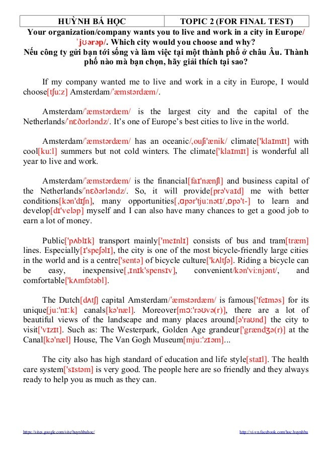 HUỲNH BÁ HỌC TOPIC 2 (FOR FINAL TEST) Your organization/company wants you to live and work in a city in Europe/ ˈ jʊ ərəp/...