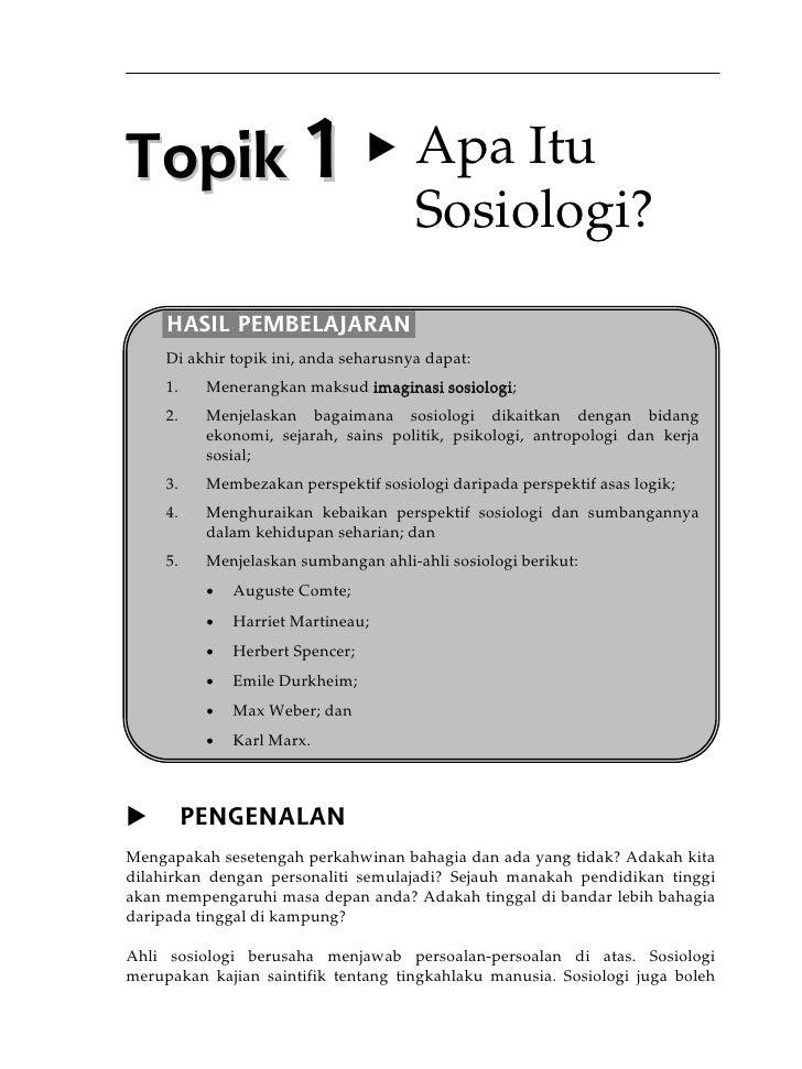 Topik1 Apa Itu                                       Sosiologi?     HASIL PEMBELAJARAN     Di akhir topik ini, anda sehar...
