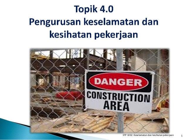 1STP 1032: Keselamatan dan kesihatan pekerjaan
