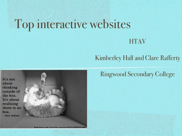 Top interactive websites                             HTAV                Kimberley Hall and Clare Rafferty                ...