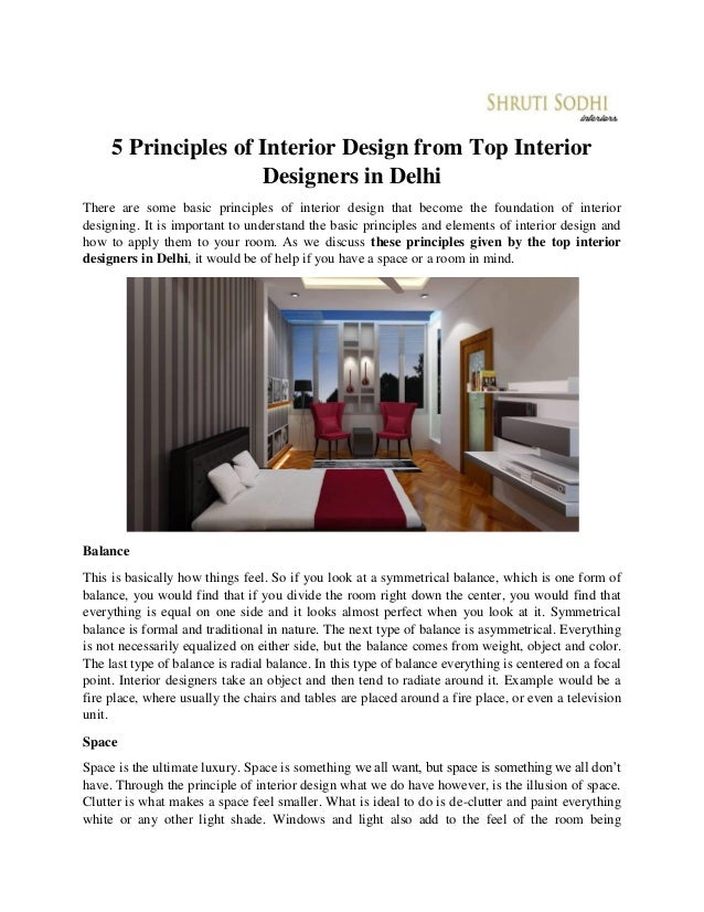 5 Principles of Interior Design from Top Interior Designers in Delhi There are some basic principles of interior design th...