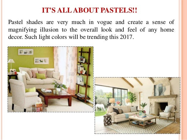 Pastel shades are very much in vogue and create a sense of magnifying illusion to the overall look and feel of any home de...