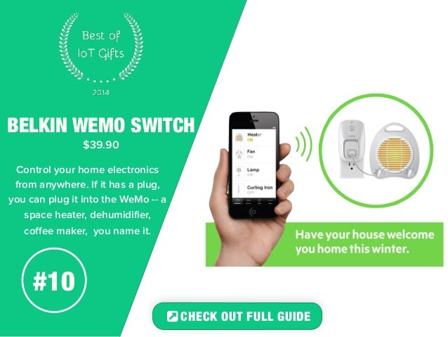 BELKIN WEMO SWITCH  $39.90  Control your home electronics  from anywhere. If it has a plug,  you can plug it into the WeMo...