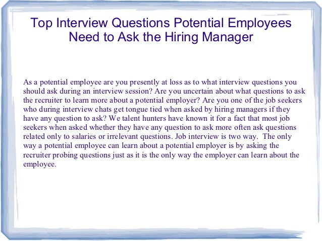 Top interview questions potential employees need to ask the hiring ma…