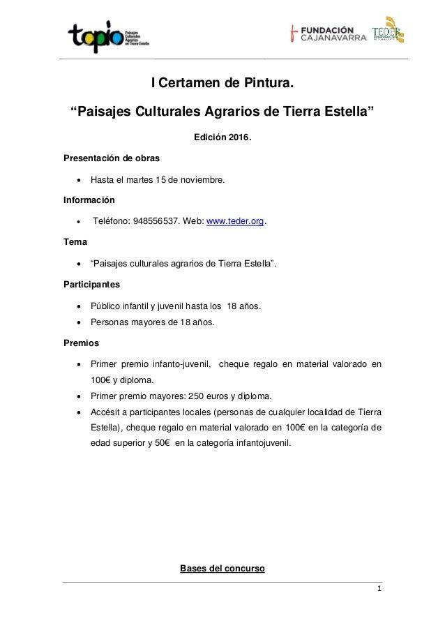 """1 I Certamen de Pintura. """"Paisajes Culturales Agrarios de Tierra Estella"""" Edición 2016. Presentación de obras  Hasta el m..."""