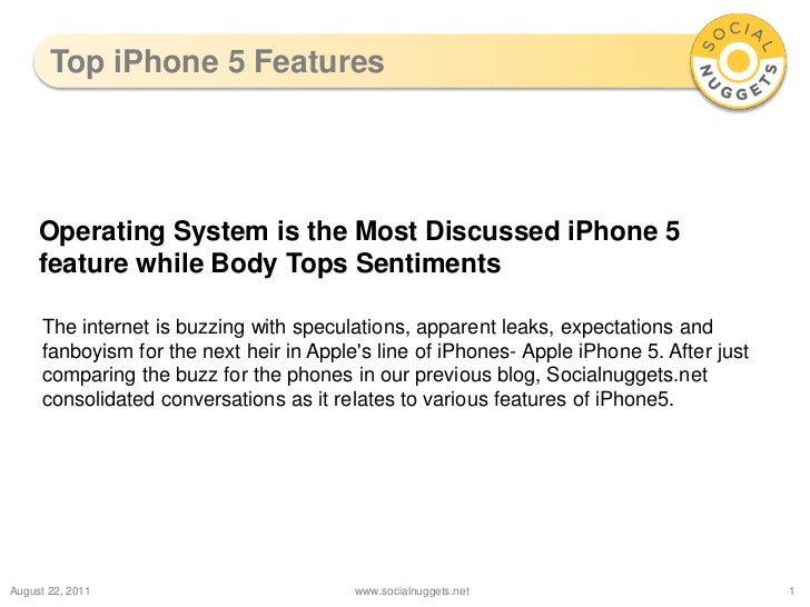 Top iPhone 5 Features<br />August 23, 2011<br />www.socialnuggets.net<br />1<br />Operating System is the Most Discussed i...