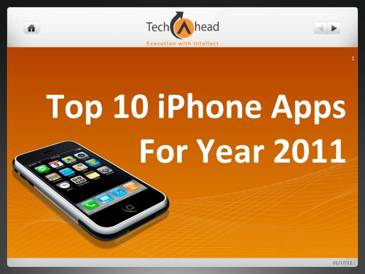 1Top	  10	  iPhone	  Apps	          For	  Year	  2011                            01/17/12