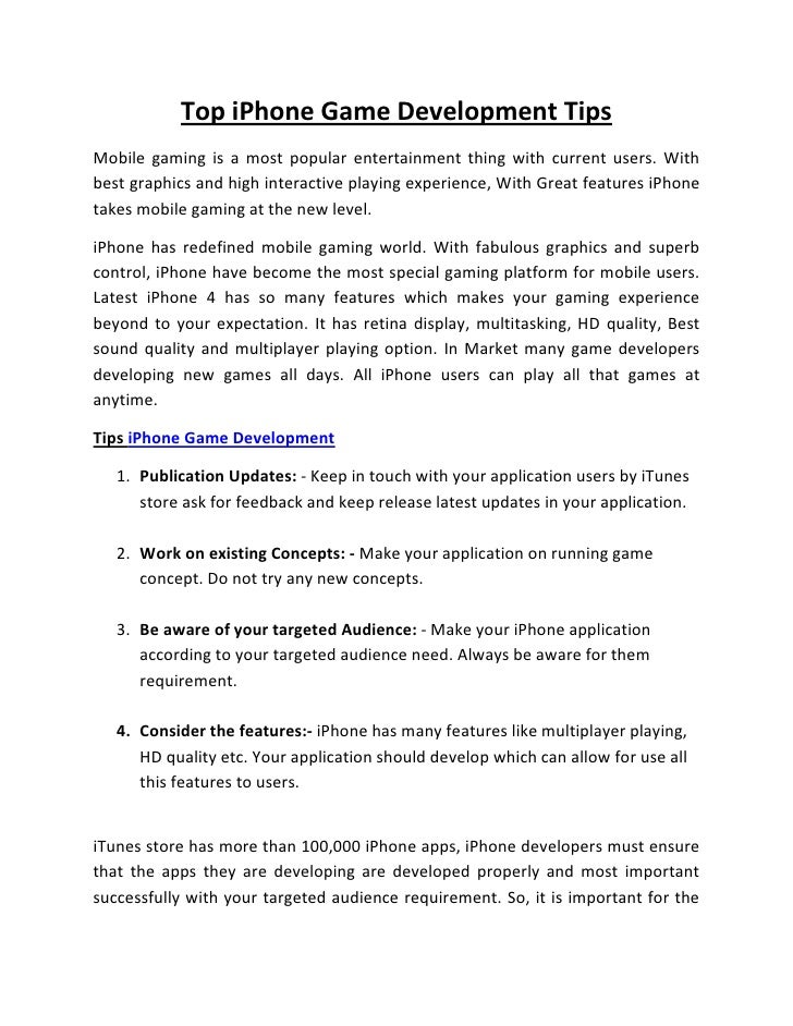 Top iPhone Game Development TipsMobile gaming is a most popular entertainment thing with current users. Withbest graphics ...