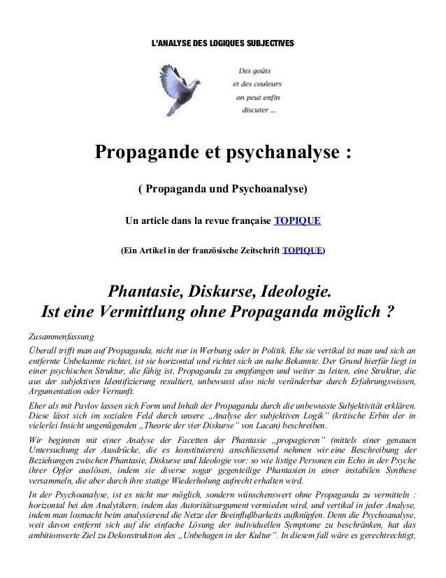 L'ANALYSE DES LOGIQUES SUBJECTIVES                  Propagande et psychanalyse :                               ( Propagand...