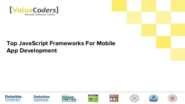 Top JavaScript Frameworks For Mobile App Development