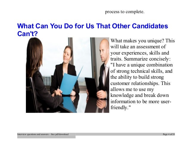 Elegant ... 4. Process To Complete. What Can You Do For Us That Other Candidates  Canu0027t?