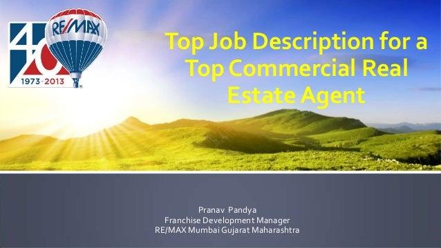 Top Job Description for a Top Commercial Real Estate Agent Pranav Pandya Franchise Development Manager RE/MAX Mumbai Gujar...