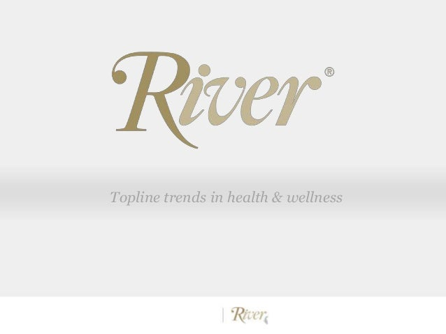 Topline trends in health & wellness