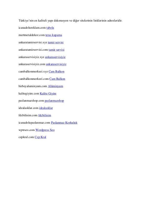 Türkiye'nin en kaliteli yapı dekorasyon ve diğer sitelerinin linklerinin adresleridir. icanadolureklam.com tabela mertmeta...