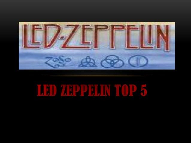 • LED ZEPPELIN, TOT I QUE NO PORTO MASSA TEMPS ESCOLTANT-LOS, S'HAA CONVERTIT EN UNA DE LES MEVES TRES BANDES PREFERIDES. ...
