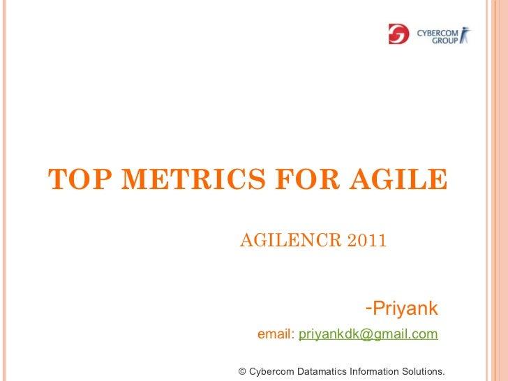 AGILENCR 2011 © Cybercom Datamatics Information Solutions. <ul><li>Priyank  </li></ul><ul><li>email:  [email_address]   </...