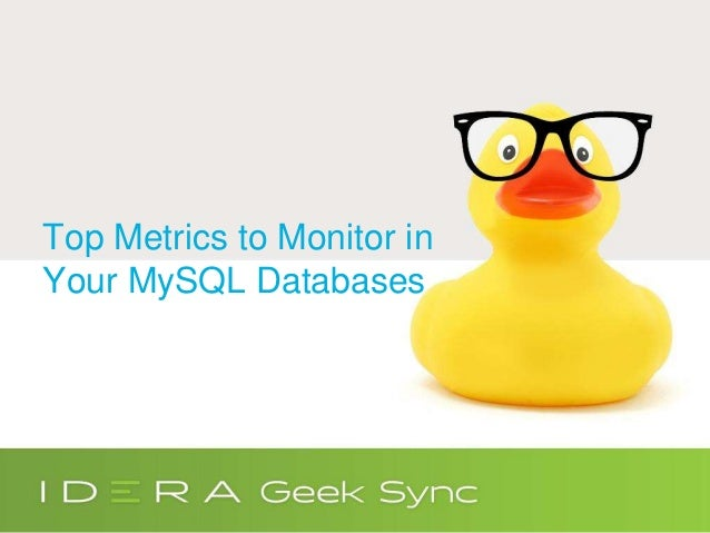 Top Metrics to Monitor in Your MySQL Databases