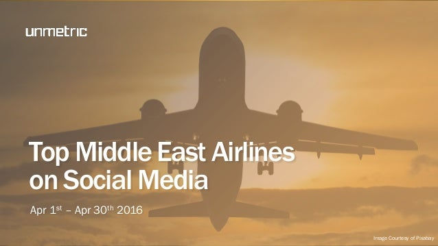 Top MiddleEast Airlines onSocial Media Apr 1st – Apr 30th 2016 Image Courtesy of Pixabay