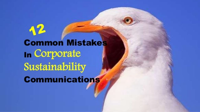 Common Mistakes In Corporate Sustainability Communications