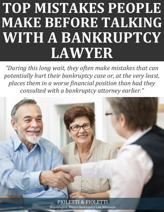 """TOP MISTAKES PEOPLE MAKE BEFORE TALKING WITH A BANKRUPTCY LAWYER """"During this long wait, they often make mistakes that can..."""
