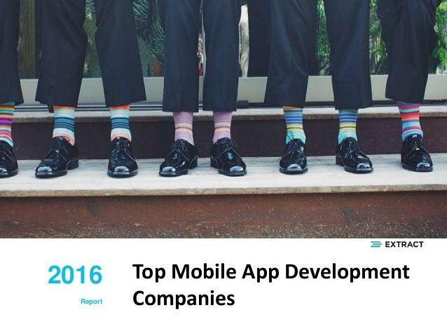 Top Mobile App Development Companies 2016 Report