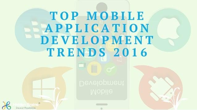 Top mobile application development trends 2016