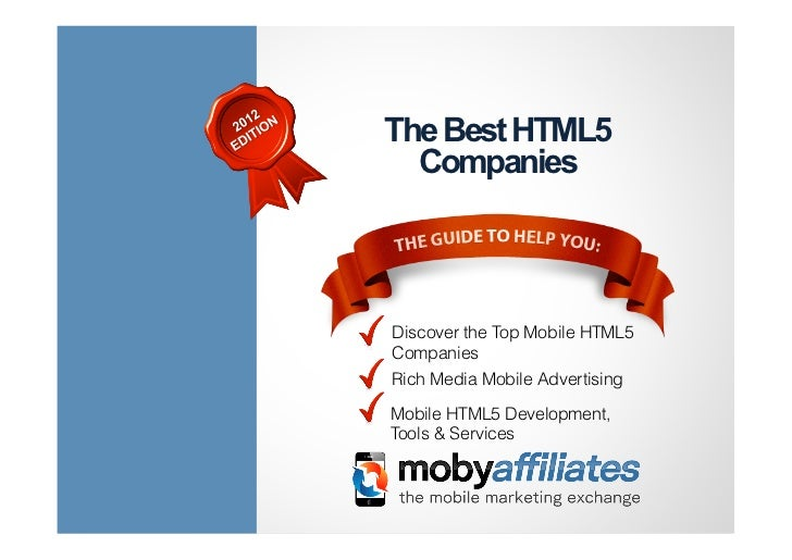 The Best HTML5  CompaniesDiscover the Top Mobile HTML5CompaniesRich Media Mobile AdvertisingMobile HTML5 Development,Tools...