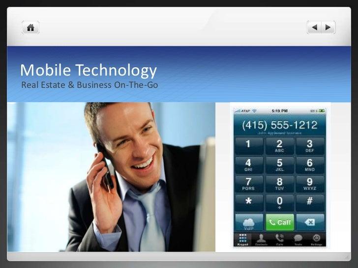Mobile TechnologyReal Estate & Business On-The-Go