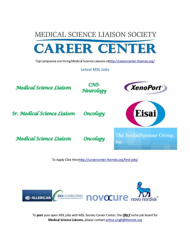 Top companies are hiring Medical Science Liaisons athttp://careercenter.themsls.org/ Latest MSL Jobs Medical Science Liais...