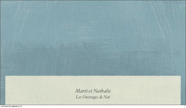 Marti et Nathalie Les Ouvrages de Nat 1mercredi 25 septembre 13